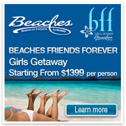 Beaches Friends Forever Girls Getaway Starting From $1399 per person